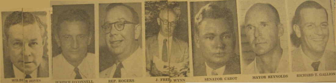 From left to right: Wilbur Jones, Justice O'Connell, Rep. Rogers, J. Fred Wynn, Senator Cabot, Mayor Reynolds, Richard T. Gallion