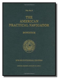 The American Practical Navigator by Bowditch